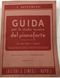 ROSSOMANDI GUIDA ALLO STUDIO TECNICO DEL PIANOFORTE
