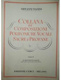 SCHINELLI COLLANA DI COMPOSIZIONI POLIFONICHE VOCALI SACRE E PROFANE VO 4°
