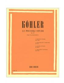KOHLER 12 PICCOLI STUDI OP 157 PER PIANOFORTE