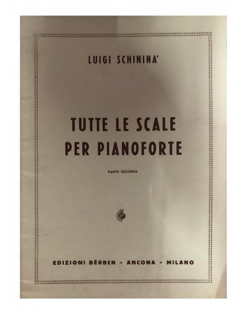 SCHININA' TUTTE LE SCALE PER PIANOFORTE PARTE SECONDA