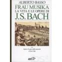 ALBERTO BASSO FRAU MUSIKA LA VITA E LE OPERE DI BACH