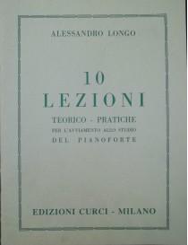 LONGO 10 LEZIONI TEORICO-PRATICHE PER PIANOFORTE